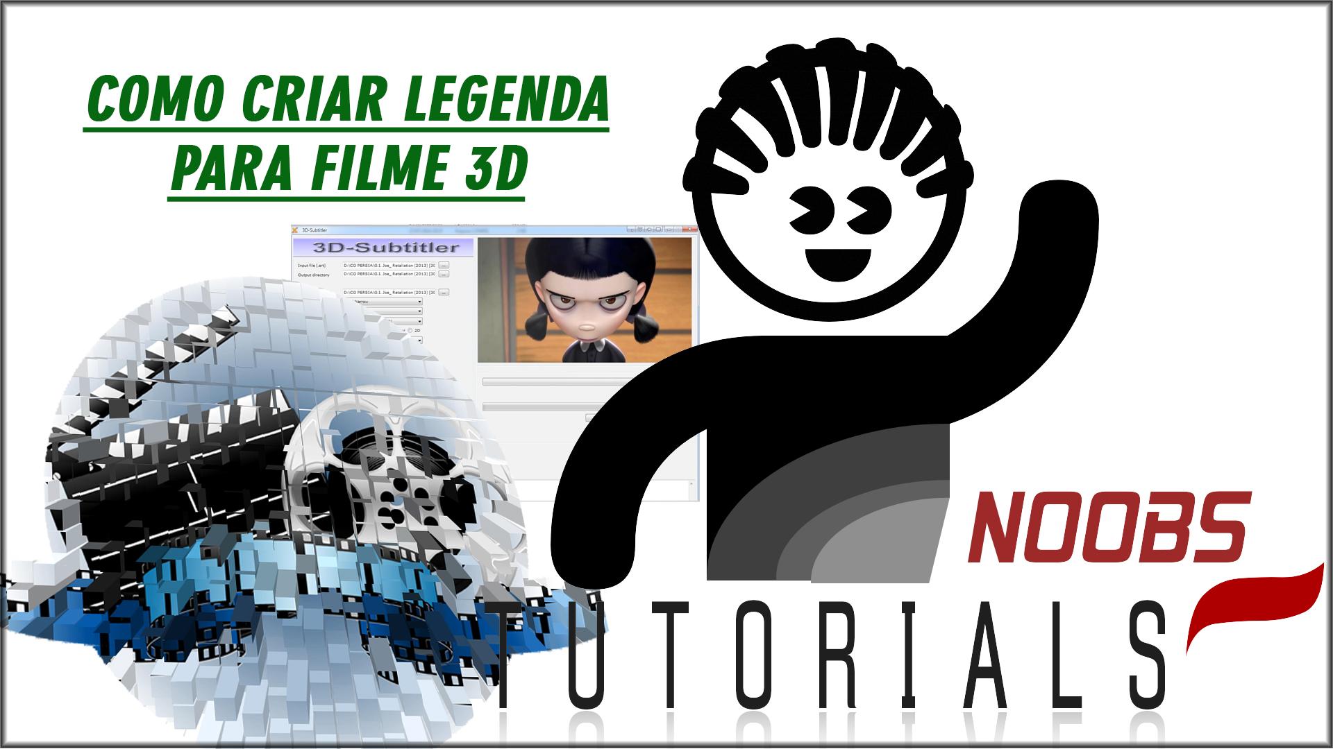 COMO CRIAR LEGENDA PARA FILME 3D