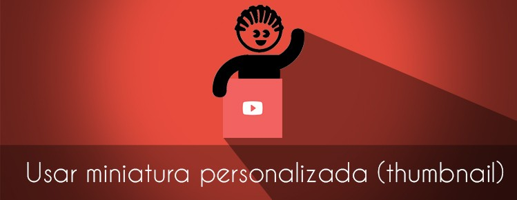 COMO USAR MINIATURA  PERSONALIZADA NO YOUTUBE thumbnail