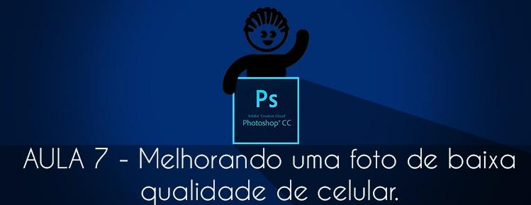 Photoshop CS6 Aula 07 Como melhorar uma foto baixa qualidade ou nao correcao de cor e iluminacao