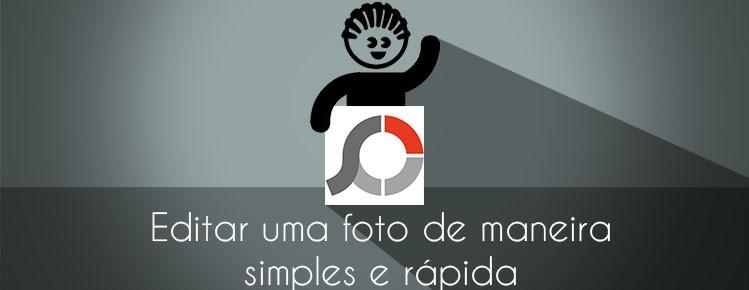 Como editar foto rapidamente de maneira simples